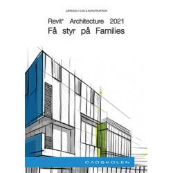 Revit Architecture 2021 - Få styr på Families