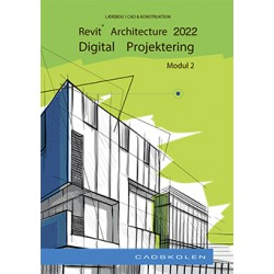 Revit Architecture 2022 - Videregående
